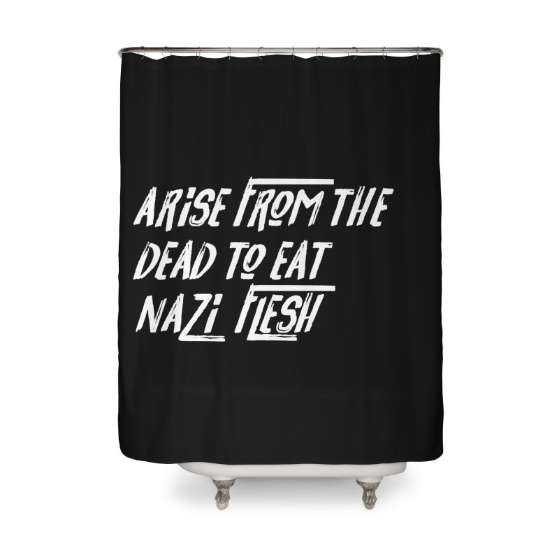 EAT NAZI FLESH Home Shower Curtain by VOID MERCH