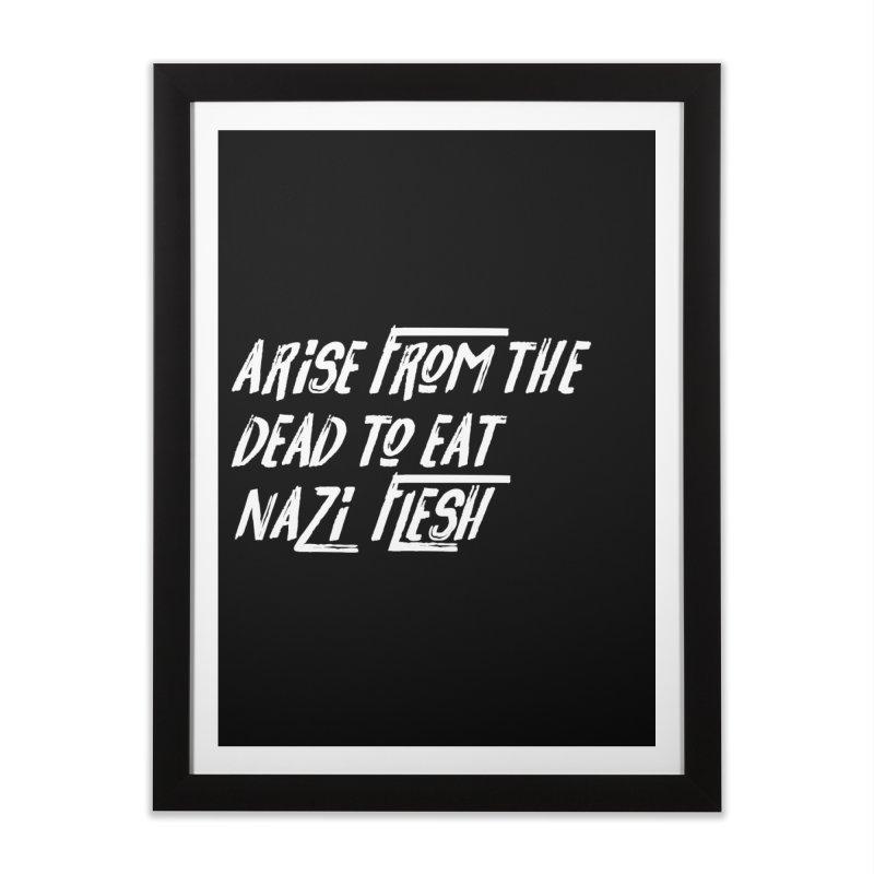 EAT NAZI FLESH Home Framed Fine Art Print by VOID MERCH