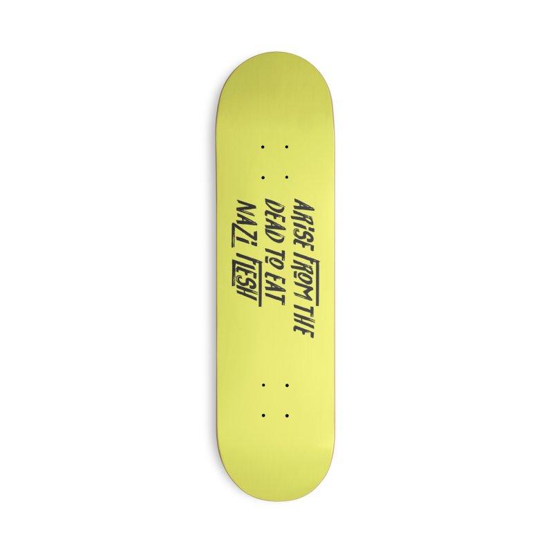 EAT NAZI FLESH Accessories Deck Only Skateboard by VOID MERCH