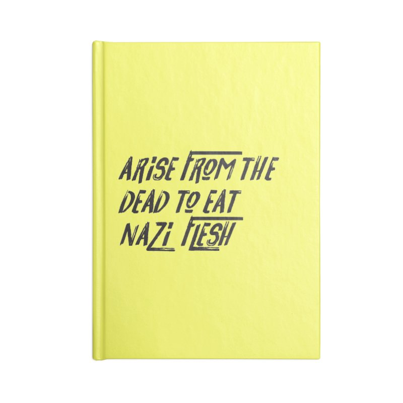 EAT NAZI FLESH Accessories Lined Journal Notebook by VOID MERCH