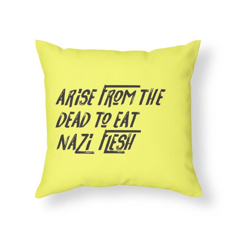 EAT NAZI FLESH Home Throw Pillow by VOID MERCH