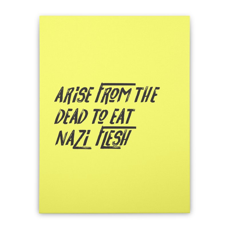 EAT NAZI FLESH Home Stretched Canvas by VOID MERCH