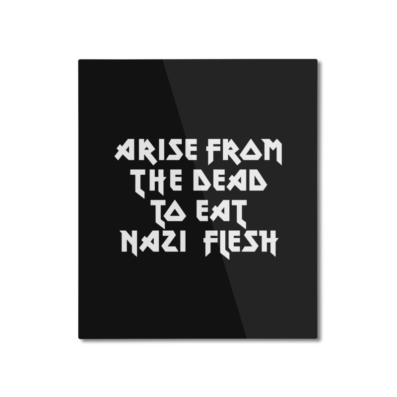 EAT NAZI FLESH (METAL) Lavin x Voidmerch Home Mounted Aluminum Print by VOID MERCH