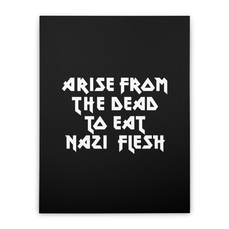 EAT NAZI FLESH (METAL) Lavin x Voidmerch Home Stretched Canvas by VOID MERCH