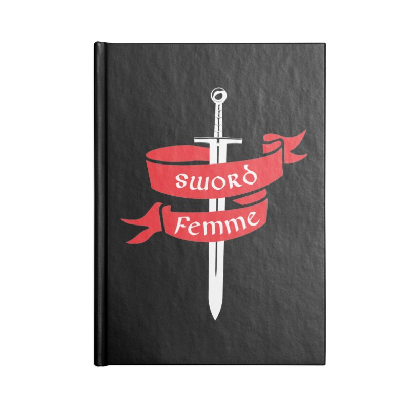 SWORD FEMME (Lavin x Voidmerch) Accessories Lined Journal Notebook by VOID MERCH