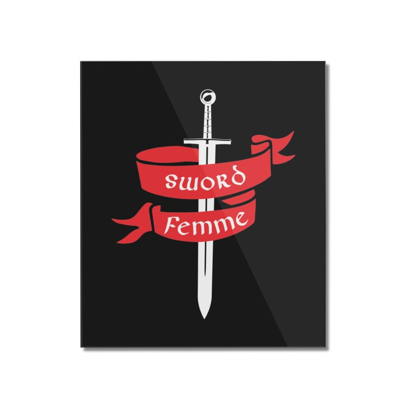 SWORD FEMME (Lavin x Voidmerch) Home Mounted Acrylic Print by VOID MERCH