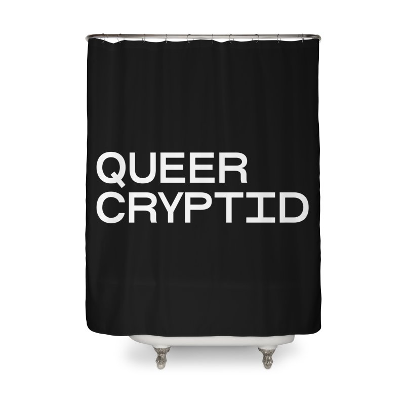 Queer Cryptid (sans) wht Home Shower Curtain by VOID MERCH