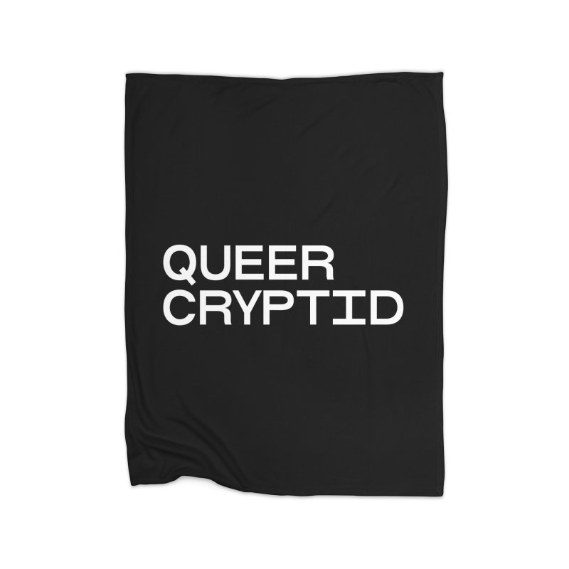 Queer Cryptid (sans) wht Home Fleece Blanket Blanket by VOID MERCH