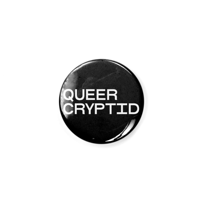 Queer Cryptid (sans) wht Accessories Button by VOID MERCH