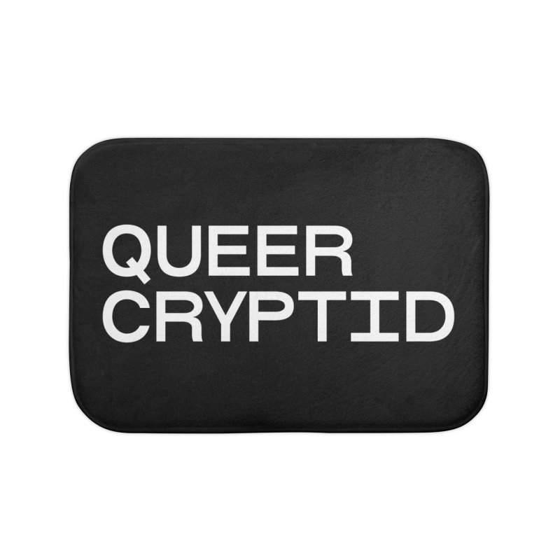 Queer Cryptid (sans) wht Home Bath Mat by VOID MERCH
