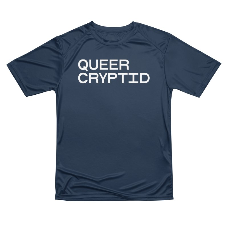 Queer Cryptid (sans) wht Women's Performance Unisex T-Shirt by VOID MERCH