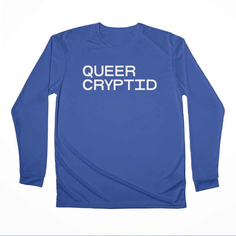 Queer Cryptid (sans) wht Women's Performance Unisex Longsleeve T-Shirt by VOID MERCH
