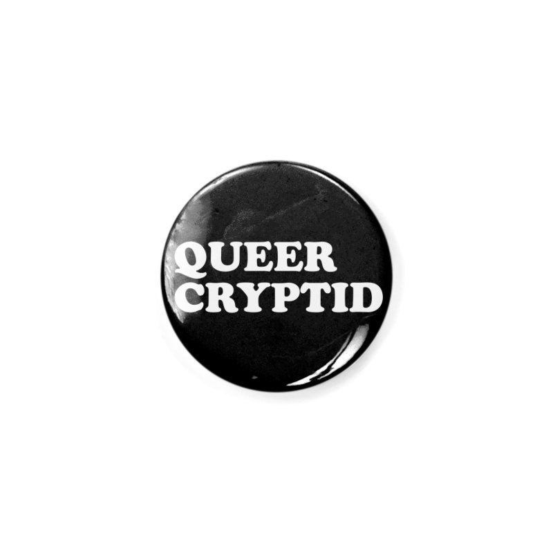 Queer Cryptid (Cooper) wht Accessories Button by VOID MERCH