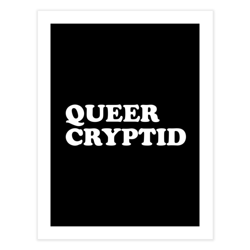 Queer Cryptid (Cooper) wht Home Fine Art Print by VOID MERCH
