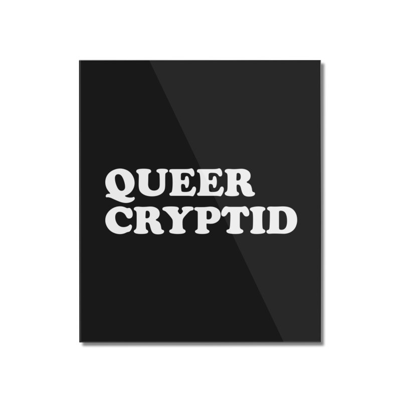 Queer Cryptid (Cooper) wht Home Mounted Acrylic Print by VOID MERCH