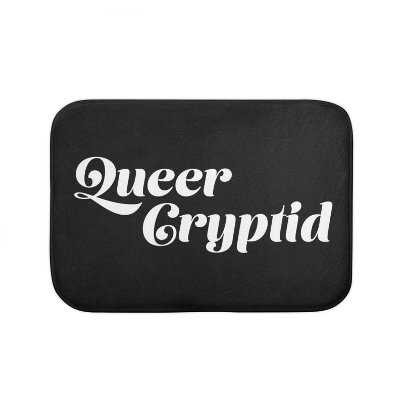 Queer Cryptid (script) wht Home Bath Mat by VOID MERCH