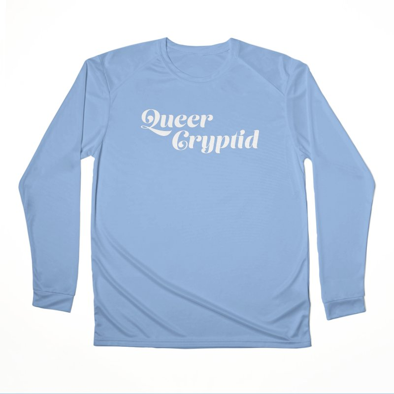Queer Cryptid (script) wht Women's Performance Unisex Longsleeve T-Shirt by VOID MERCH