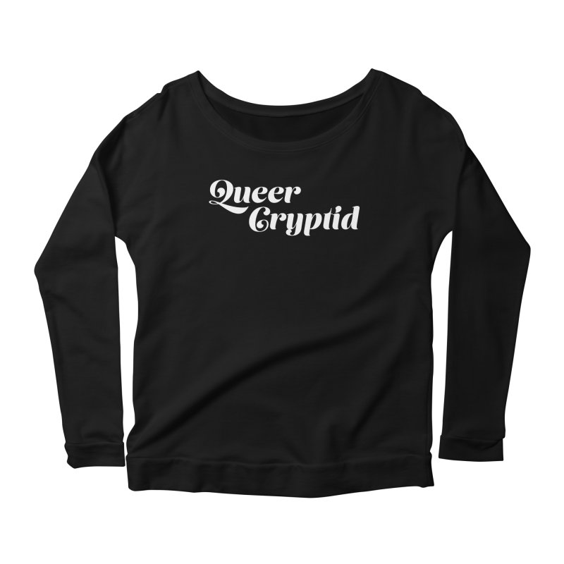 Queer Cryptid (script) wht Women's Scoop Neck Longsleeve T-Shirt by VOID MERCH