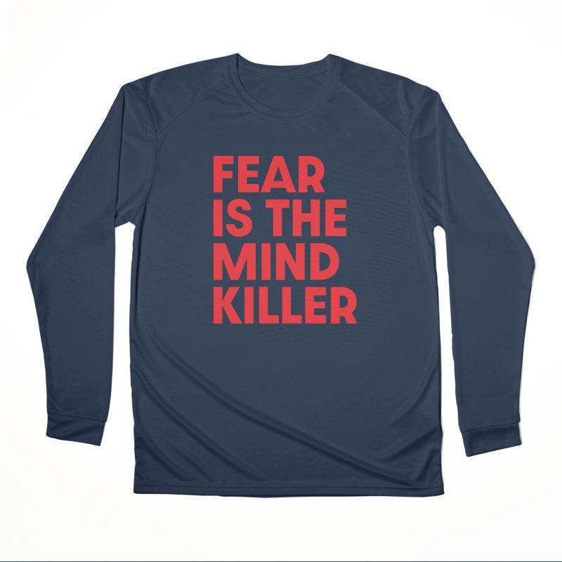 FEAR IS THE MIND KILLER (rd) Women's Performance Unisex Longsleeve T-Shirt by VOID MERCH