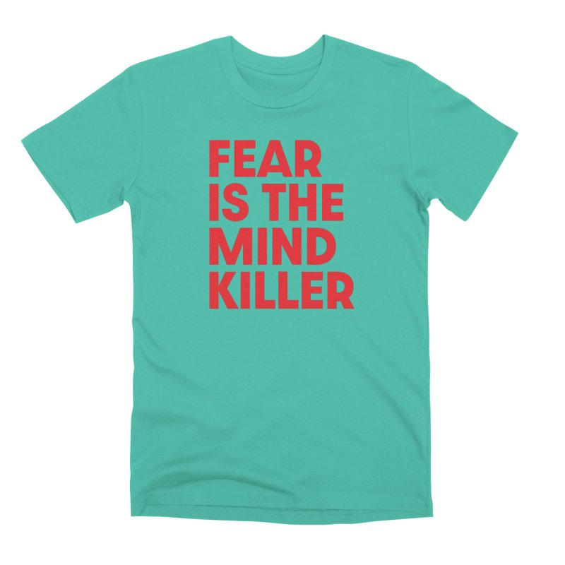 FEAR IS THE MIND KILLER (rd) Men's Premium T-Shirt by VOID MERCH