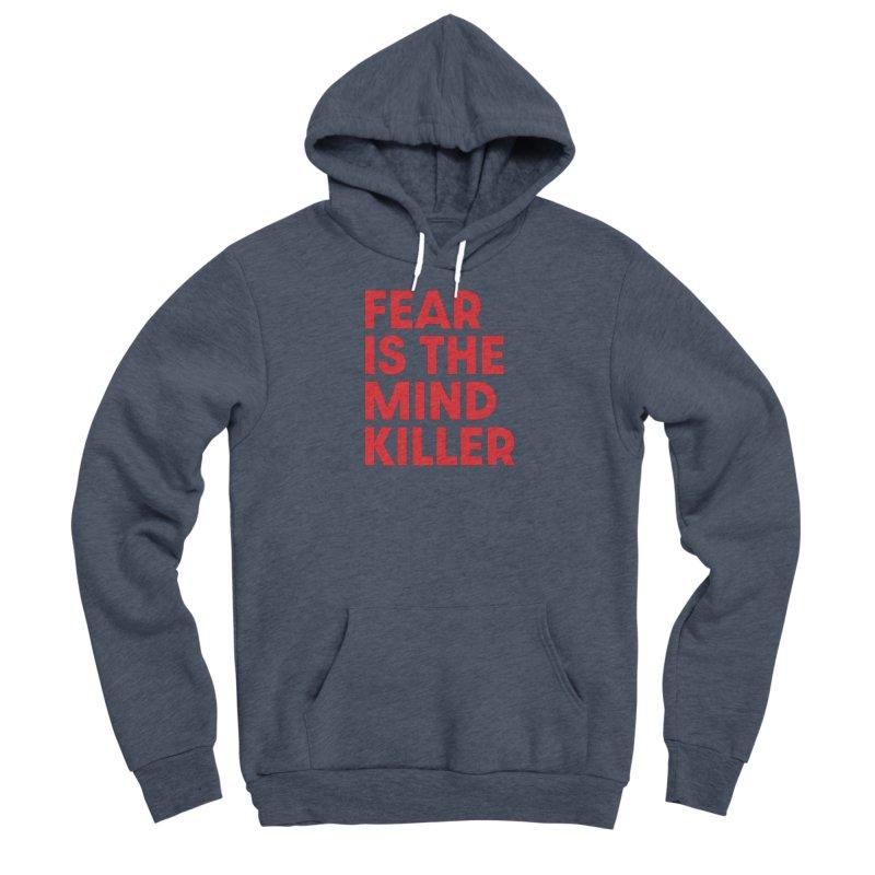 FEAR IS THE MIND KILLER (rd) Men's Sponge Fleece Pullover Hoody by VOID MERCH