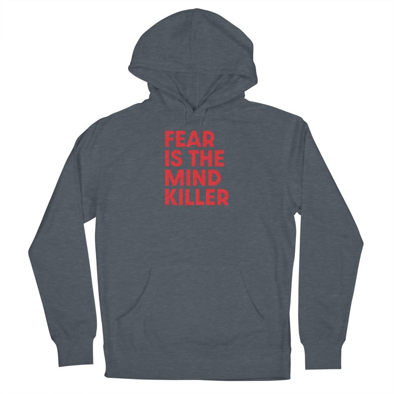 FEAR IS THE MIND KILLER (rd) Women's French Terry Pullover Hoody by VOID MERCH