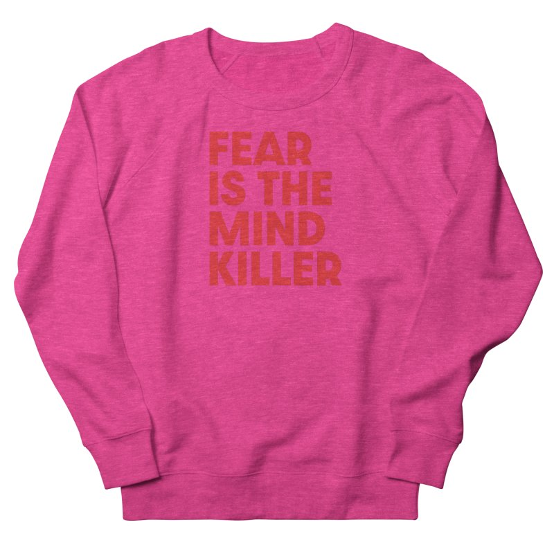 FEAR IS THE MIND KILLER (rd) Men's French Terry Sweatshirt by VOID MERCH