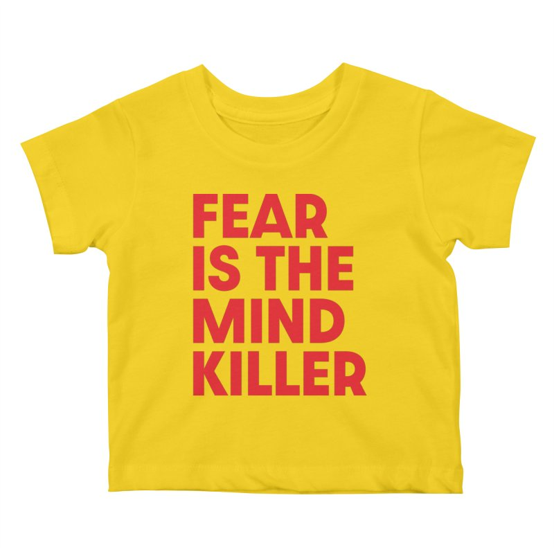 FEAR IS THE MIND KILLER (rd) Kids Baby T-Shirt by VOID MERCH