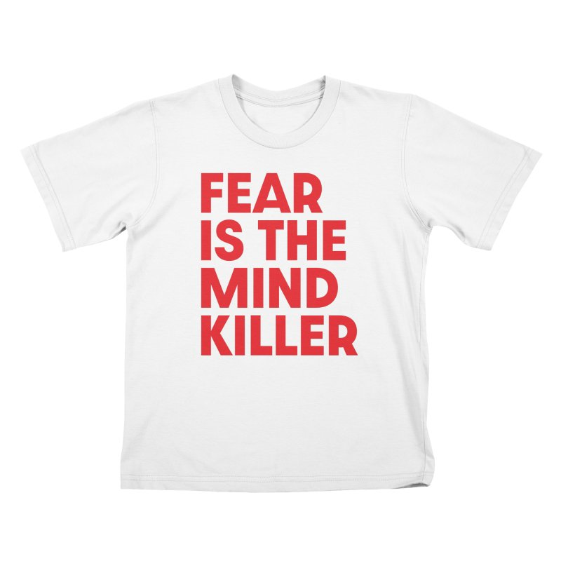 FEAR IS THE MIND KILLER (rd) Kids T-Shirt by VOID MERCH