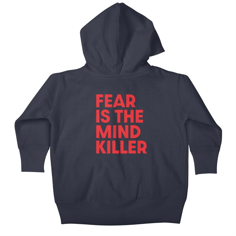 FEAR IS THE MIND KILLER (rd) Kids Baby Zip-Up Hoody by VOID MERCH