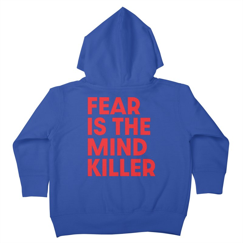 FEAR IS THE MIND KILLER (rd) Kids Toddler Zip-Up Hoody by VOID MERCH
