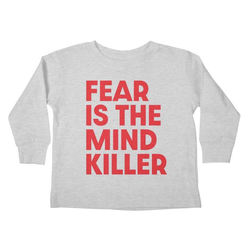FEAR IS THE MIND KILLER (rd) Kids Toddler Longsleeve T-Shirt by VOID MERCH