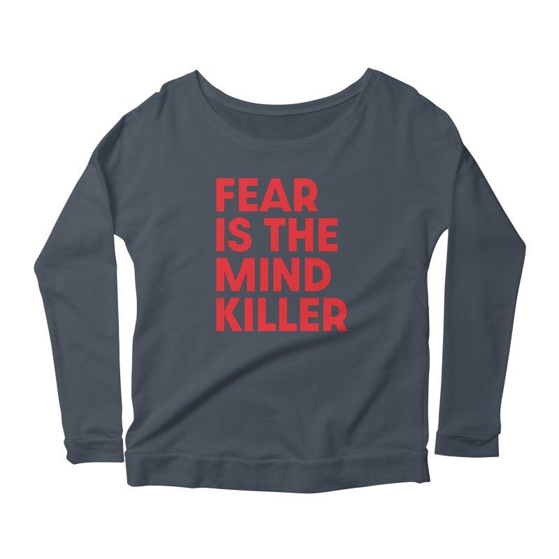 FEAR IS THE MIND KILLER (rd) Women's Scoop Neck Longsleeve T-Shirt by VOID MERCH