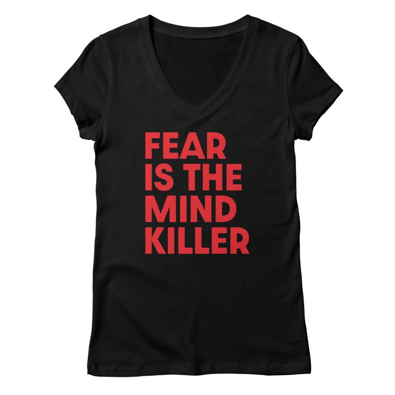 FEAR IS THE MIND KILLER (rd) Women's V-Neck by VOID MERCH