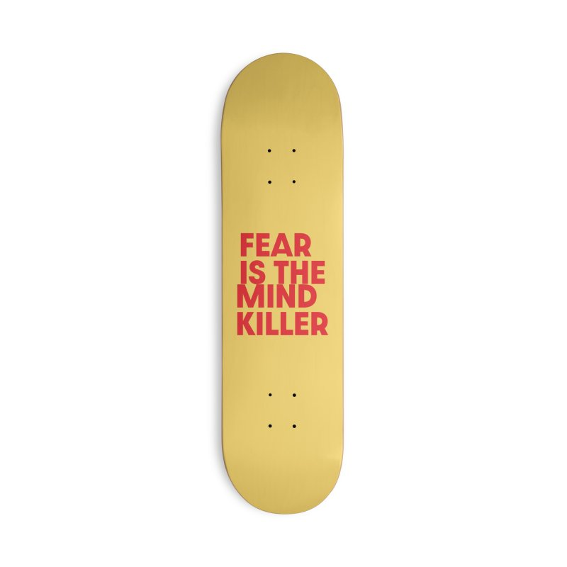 FEAR IS THE MIND KILLER (rd) Accessories Deck Only Skateboard by VOID MERCH
