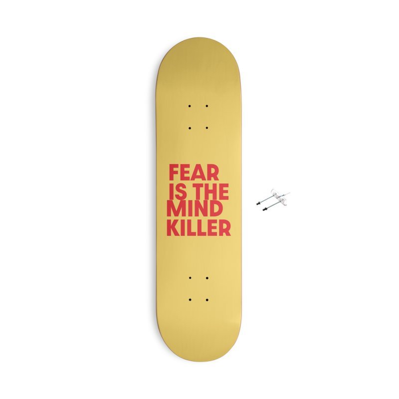 FEAR IS THE MIND KILLER (rd) Accessories With Hanging Hardware Skateboard by VOID MERCH