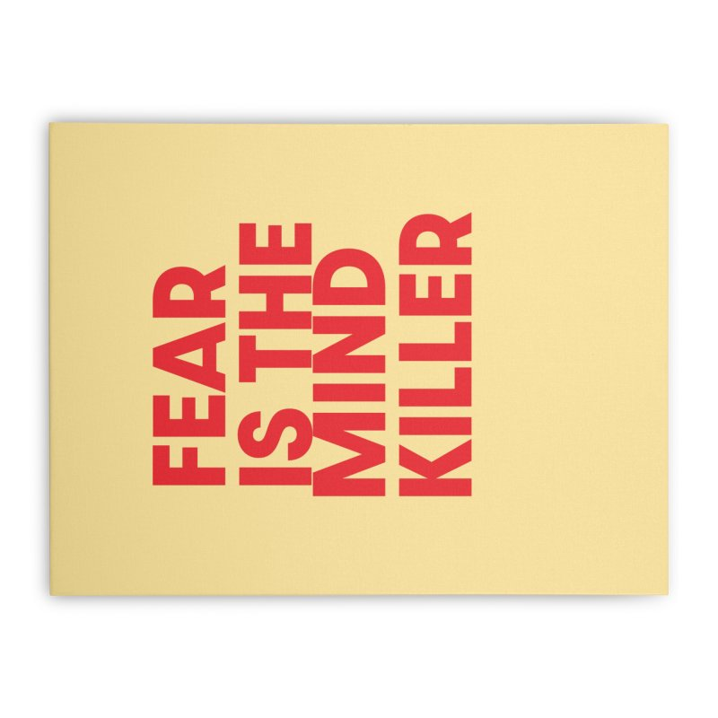 FEAR IS THE MIND KILLER (rd) Home Stretched Canvas by VOID MERCH