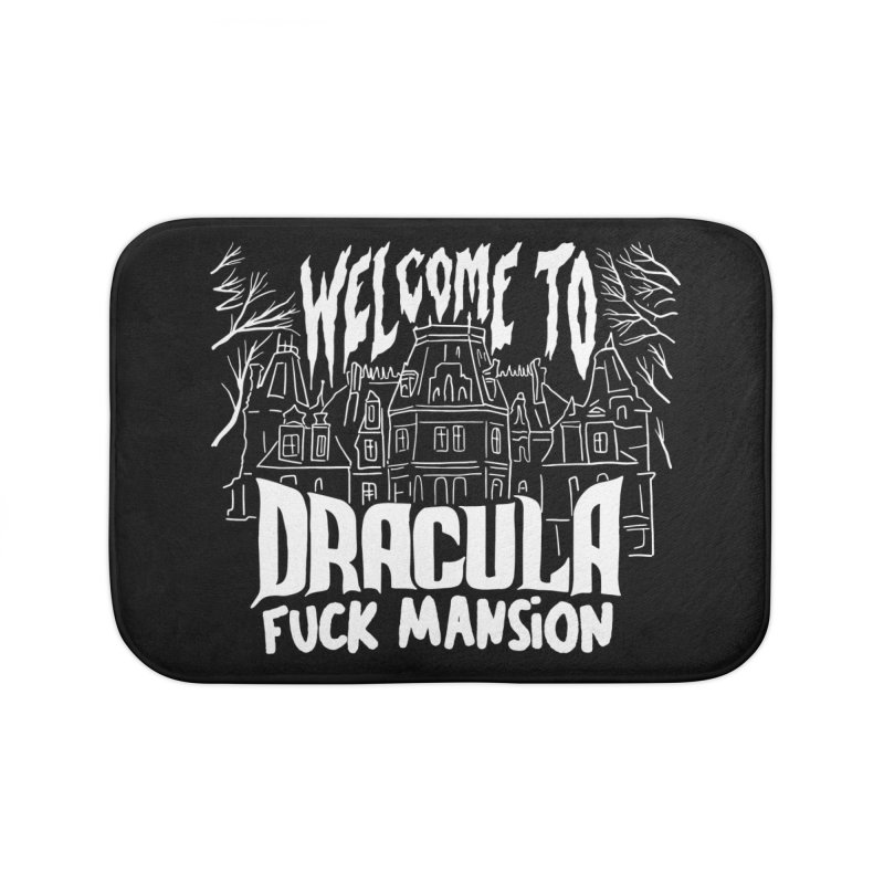 WELCOME TO DRACULA FUCK MANSION (ART EDITION) Home Bath Mat by VOID MERCH