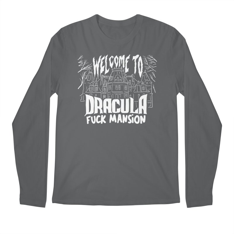 WELCOME TO DRACULA FUCK MANSION (ART EDITION) Masc Longsleeve T-Shirt by VOID MERCH