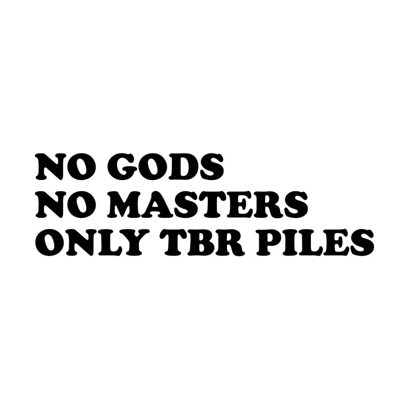 NO GODS NO MASTERS ONLY TBR (Cooper blk) Masc Longsleeve T-Shirt by VOID MERCH