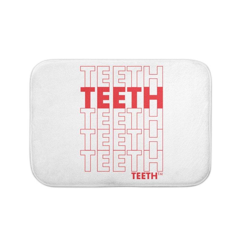 TEETH TEETH TEETH TEETH (rd) Home Bath Mat by VOID MERCH