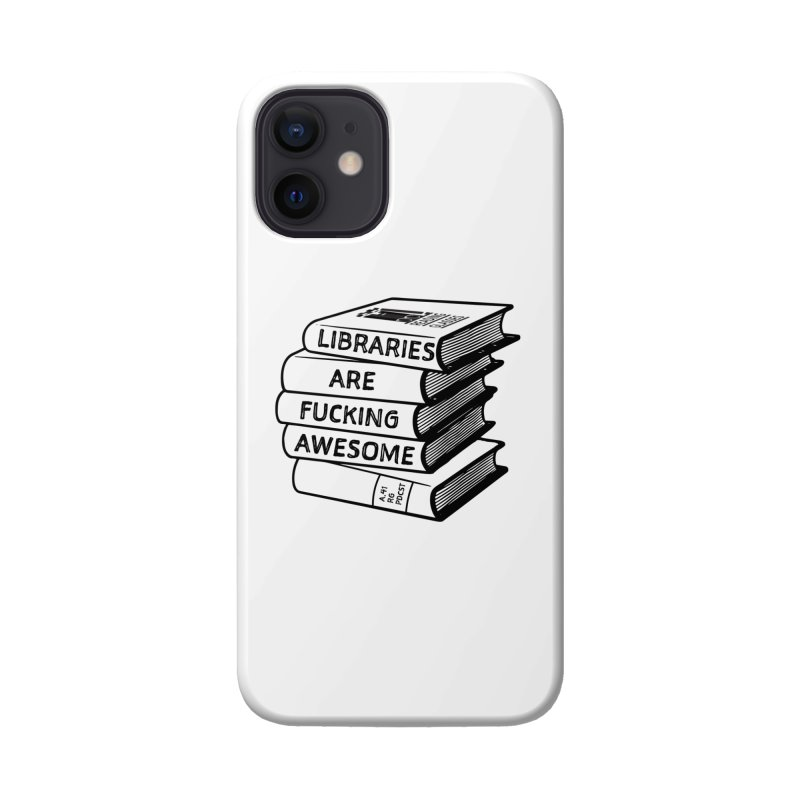 LIBRARIES ARE FUCKING AWESOME (Reading Glasses Podcast x Voidmerch) Accessories Phone Case by VOID MERCH