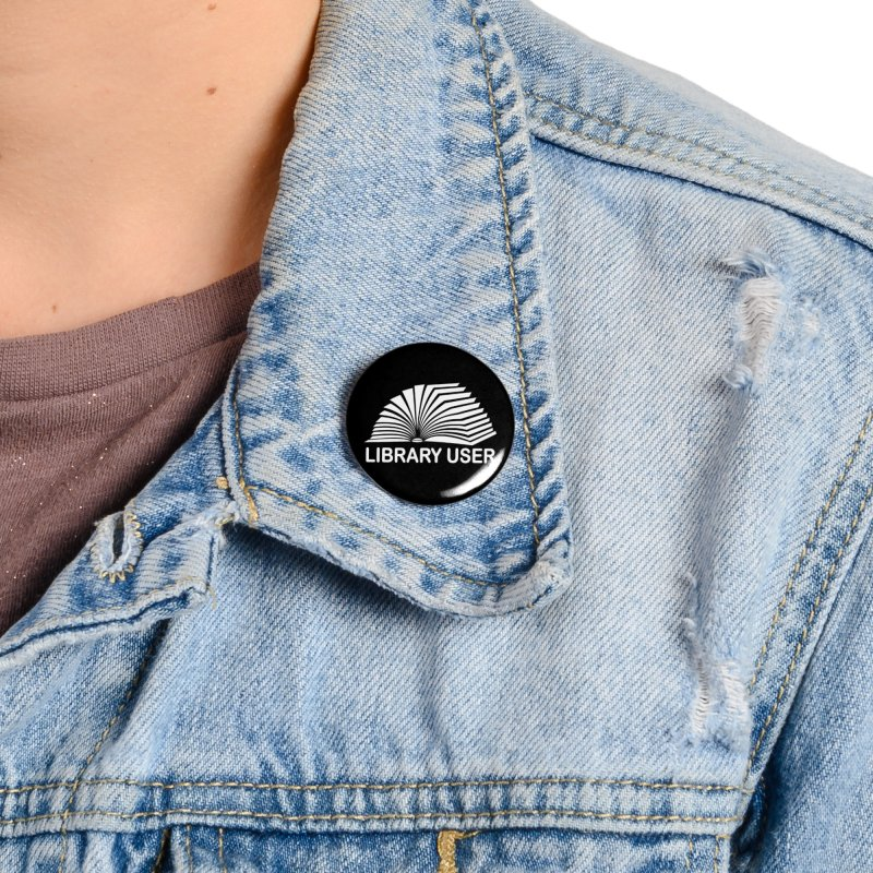 LIBRARY USER, wht (Reading Glasses Podcast x Voidmerch) Accessories Button by VOID MERCH