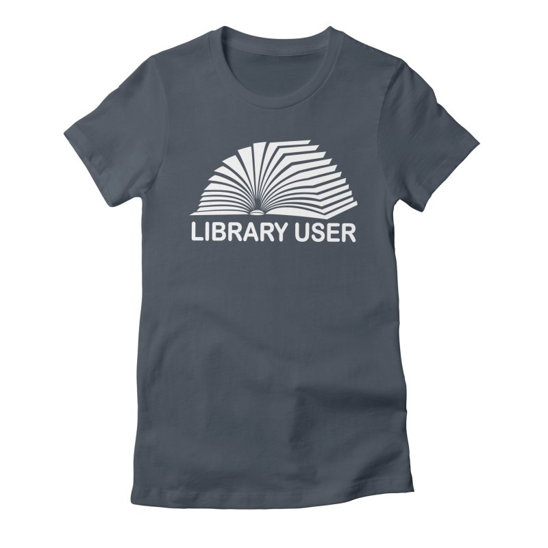 LIBRARY USER, wht (Reading Glasses Podcast x Voidmerch) Femme T-Shirt by VOID MERCH