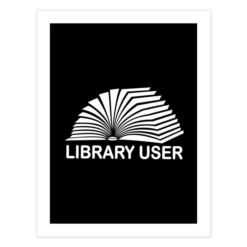 LIBRARY USER, wht (Reading Glasses Podcast x Voidmerch) Home Fine Art Print by VOID MERCH