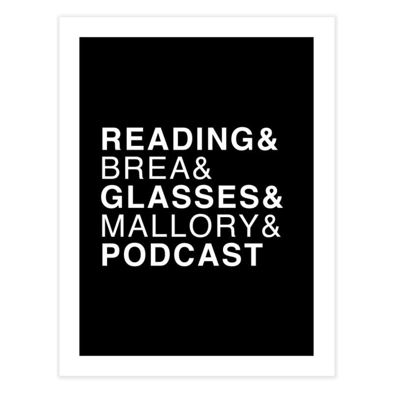 READING&GLASSES&PODCAST (Reading Glasses Podcast x Voidmerch) Home Fine Art Print by VOID MERCH