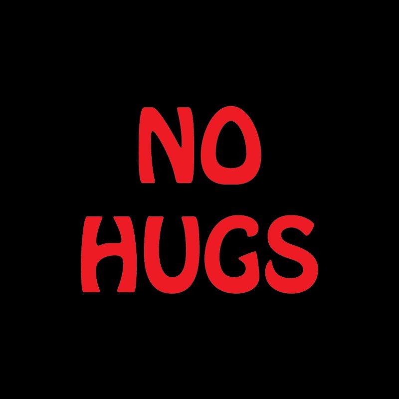 NO HUGS by VOID MERCH