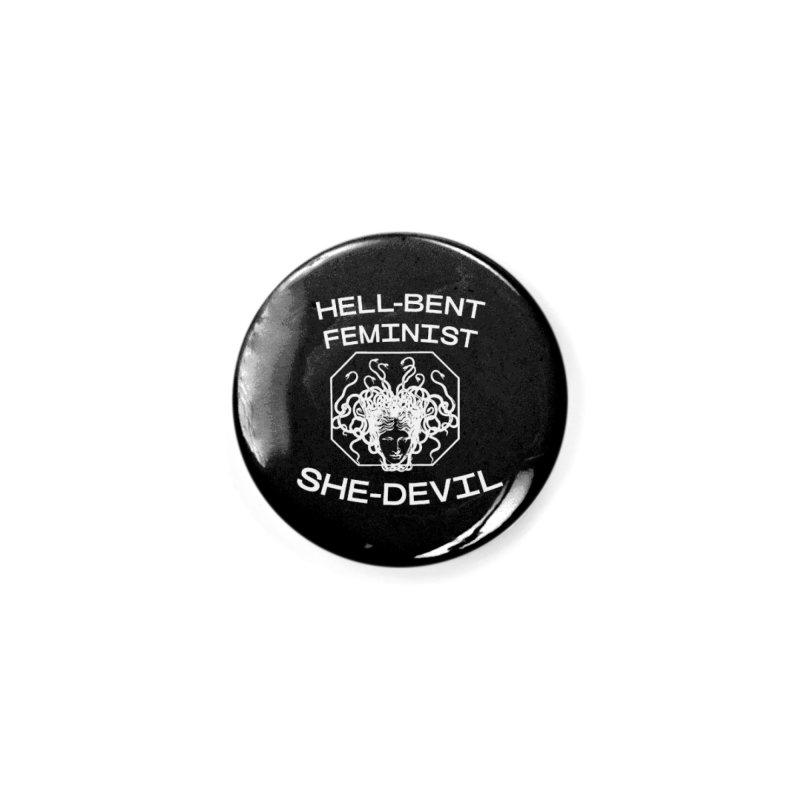 HELL-BENT FEMINIST SHE-DEVIL SHIRT (BLK) Accessories Button by VOID MERCH