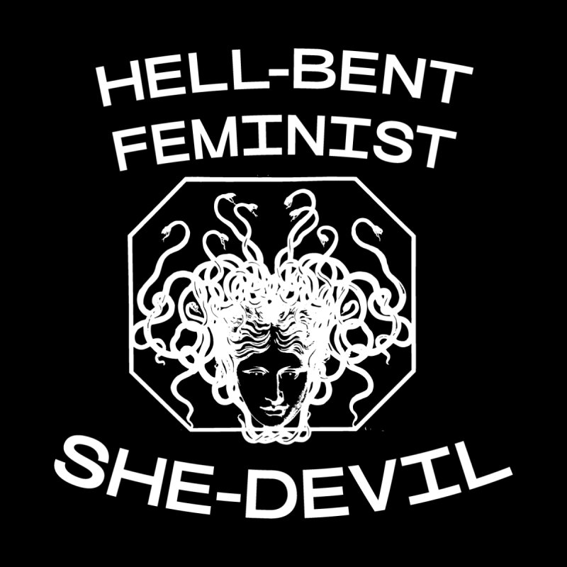HELL-BENT FEMINIST SHE-DEVIL SHIRT (BLK) Accessories Phone Case by VOID MERCH