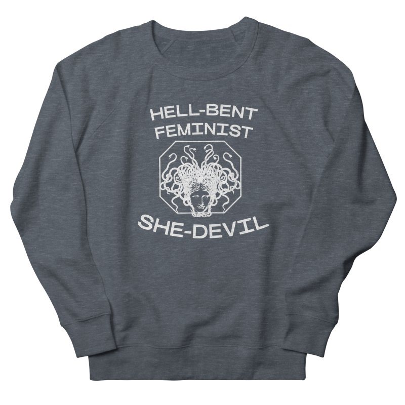 HELL-BENT FEMINIST SHE-DEVIL SHIRT (BLK) in Women's French Terry Sweatshirt Heather Navy Denim by VOID MERCH
